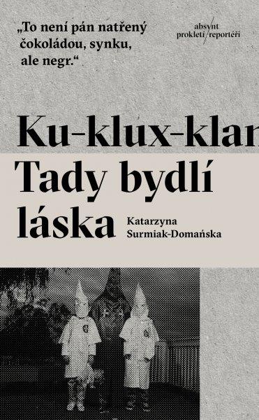 https://www.absynt.sk/media/2017/09/0/4/ku-klux-klan-tady-bydli-laska-338-size-frontend-large-v-1.jpg